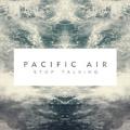 Pacific Air Lose My Mind Artwork