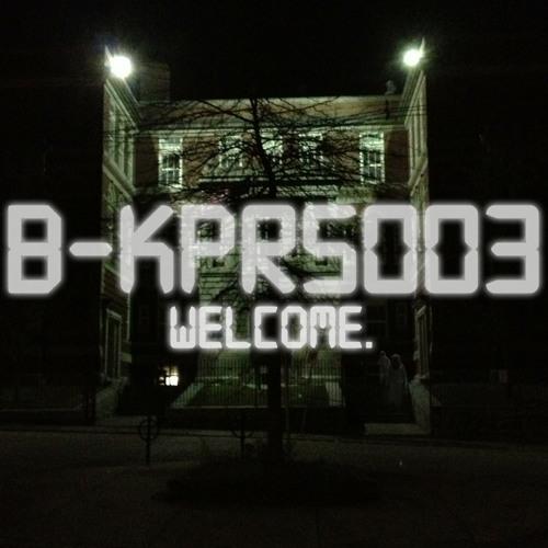 "B-KPRS003: ""welcome."" House/Techno mix."