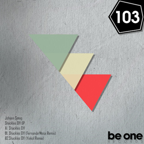 Johann Smog - Shackles Off (Yoikol Remix) PROMO 103