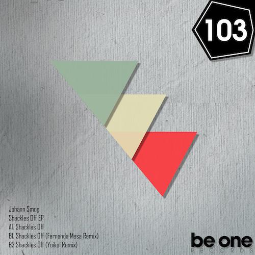 Johann Smog - Shackles Off (Fernando Mesa Remix) PROMO 103