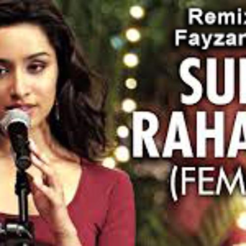 Sun raha hay na tu - (Fayzan Asad-Remix)