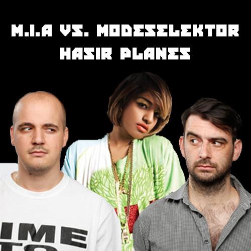 M.I.A. vs. Modeselektor - Hasir Planes
