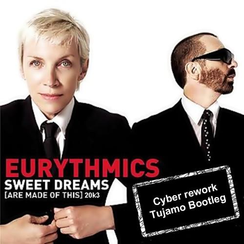 Eurythmics - Sweet Dreams 20k3(Cyber rework Tujamo Bootleg)
