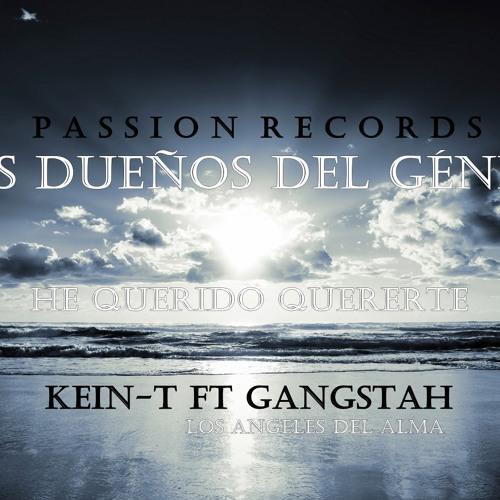 Kein-T ft Gangstah - He Querido Quererte