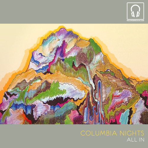 Columbia Nights - All In