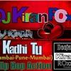 Kadhi tu (mumbai pune mumbai ) Hip Hop Action- DJ Kiran Roxx