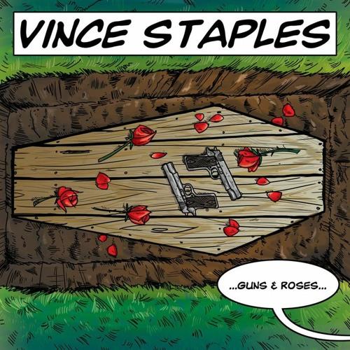 Vince Staples - Guns & Roses (prod. Larry Fisherman)