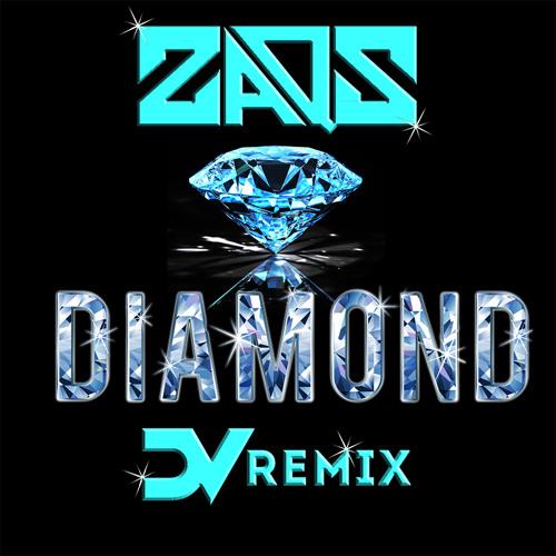 Zaqs - Diamond (digitalVinyl Remix)