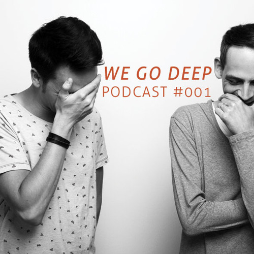 We Go Deep #001 June Podcast mixed by dry & bolinger
