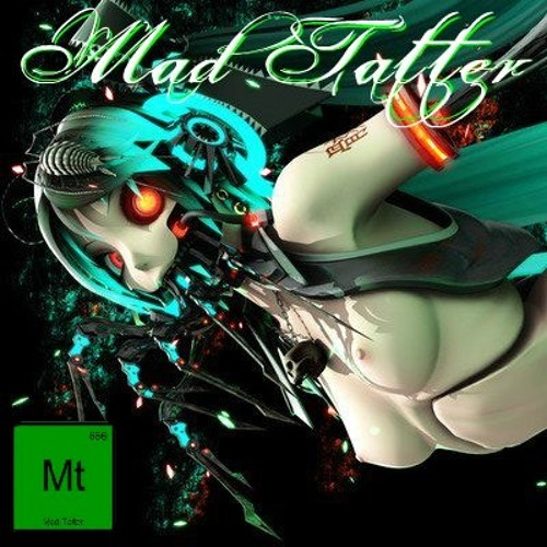 Tyrant - Mad Tatter