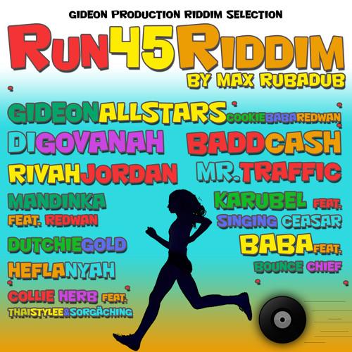 Run 45 Riddim - Megamix