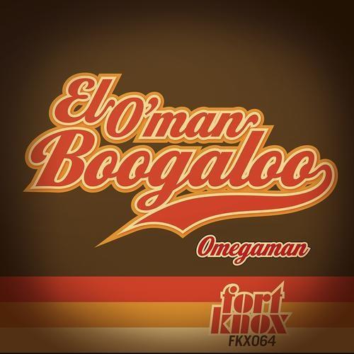 Omegaman - El O'man Boogaloo - (Skeewiff Remix)