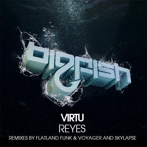 Virtu - Reyes (Original Mix)