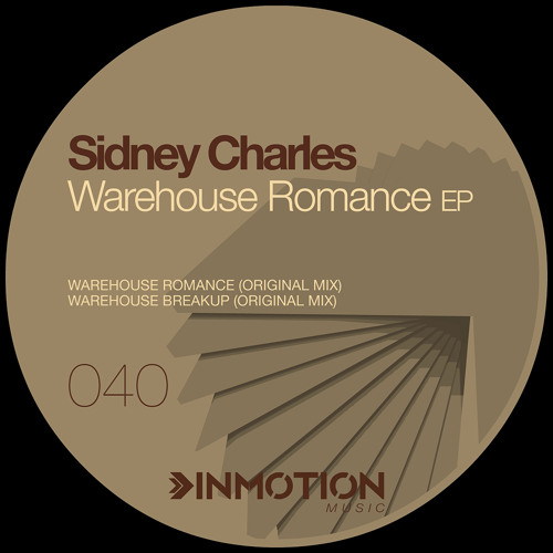 Sidney Charles - Warehouse Romance (Original Mix) |INMOTION MUSIC|