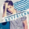 Boyfriend by Justin Biber