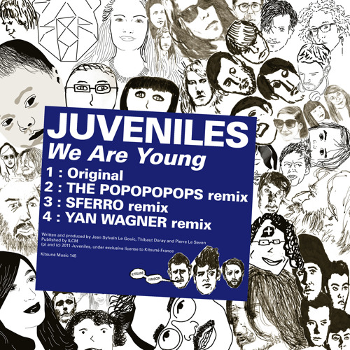 """""""We Are Young (Sferro Remix)"""" by Juveniles"""