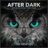 Style Of Eye & Tom Staar - After Dark (Hard Rock Sofa Remix)