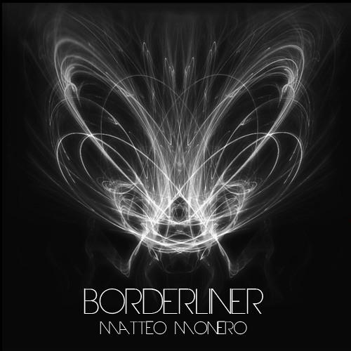 Matteo Monero - Borderliner 035 InsomniaFm June 2013