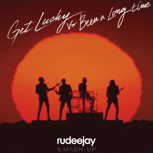Daft Punk - Get Lucky vs. Tradelove - Been A Long Time (Rudeejay's Mash-Up)