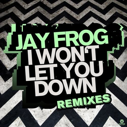 Jay Frog - I won´t let you down 2013 (Dub Mix) (Snippet)