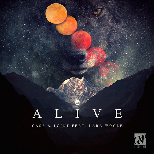 Alive by Case & Point ft. Lara Woolf
