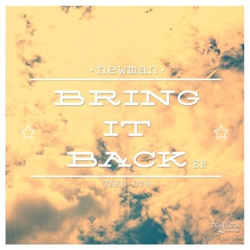Newman - Bring It Back (Original Mix)CUT