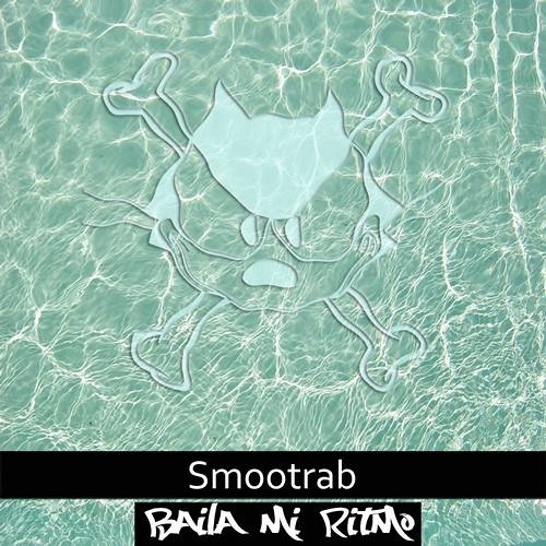 Smootrab - Baila Mi Ritmo (Incl. 3 Remixes)    Fix By Six Records *** OUT NOW ***