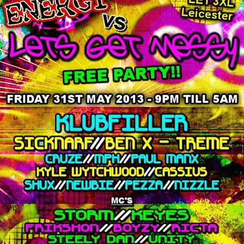 Sicknarf @ Raw Energy vs Lets Get Messy - 31/05/13 ► Free Download ✔