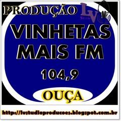 01 - MAIS FM - A MELHOR PROGRAMA+ç+âO PRA VOC+è