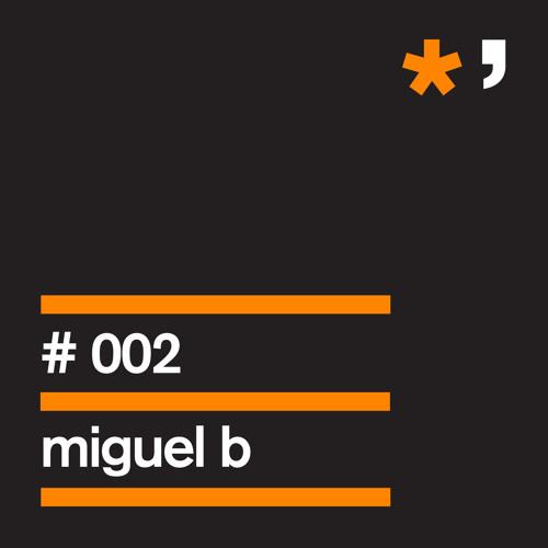 l*ghtw'rks #002 Miguel B