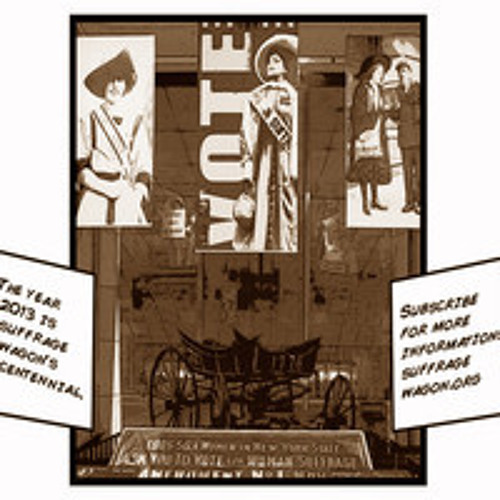 """Ad for """"Spirit of 1776"""" Wagon Suffrage Centennial (1913-2013)"""