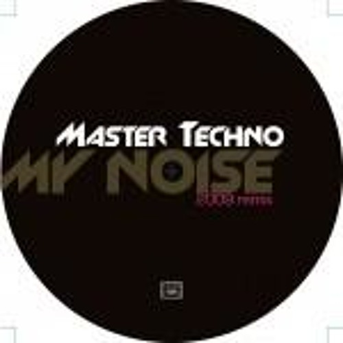 FREE DOWNLOAD: Master Techno - My Noise (Benny Royal re-fix 2013)