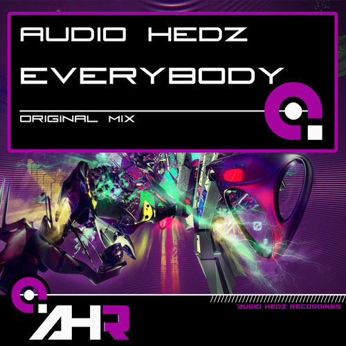 Audio Hedz - Everybody [OUT NOW on AHR]