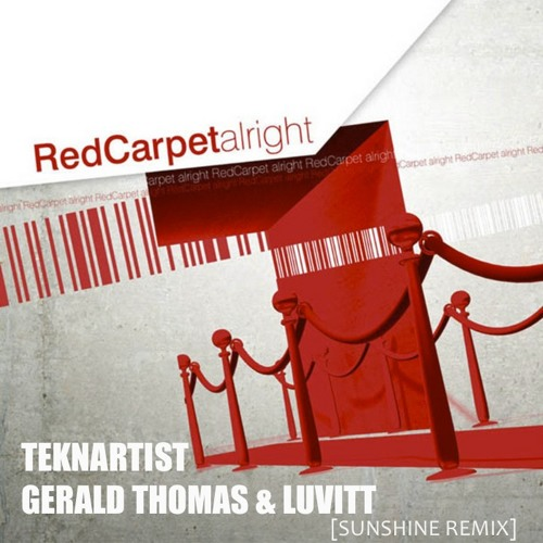 Red Carpet - Alright (Teknartist, Gerald Thomas & LuVitt Sunshine Remix) FREE DOWNLOAD
