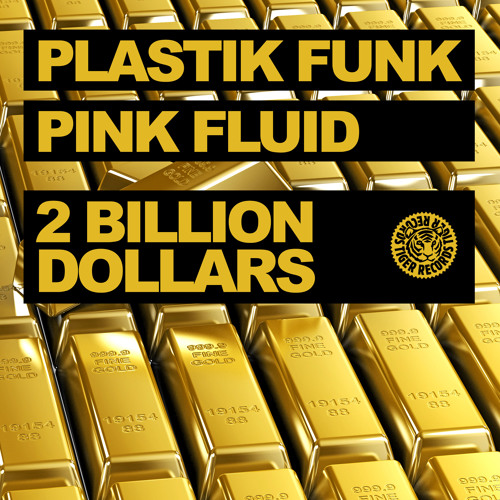 Plastik Funk & Pink Fluid - 2 Billion Dollars (Original Mix)(snippet)