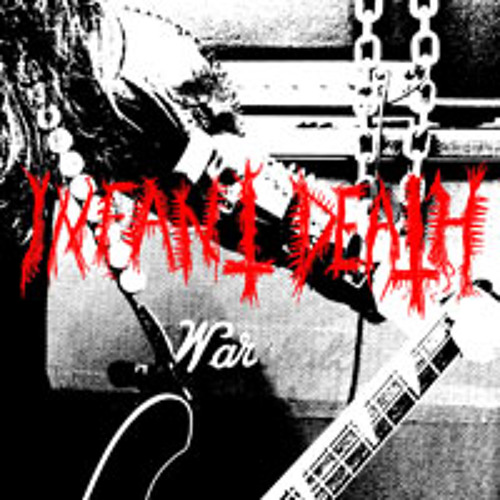 "INFANT DEATH ""Unholy desire"""