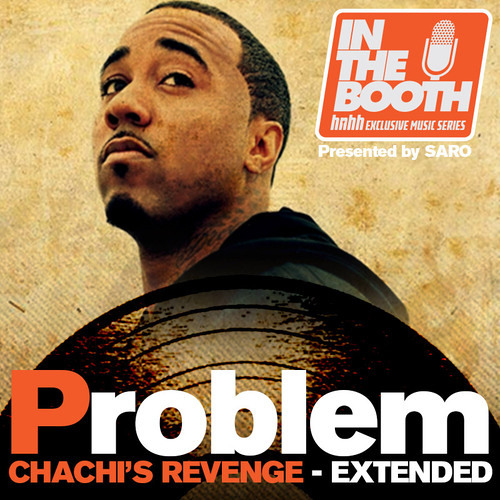 Problem - Chachi's Revenge [Extended Version]
