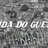 TR3ZE - Vida Do Gueto [part. LK]