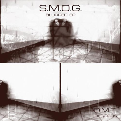 S.M.O.G. - Blurred (Du Sant rmx)