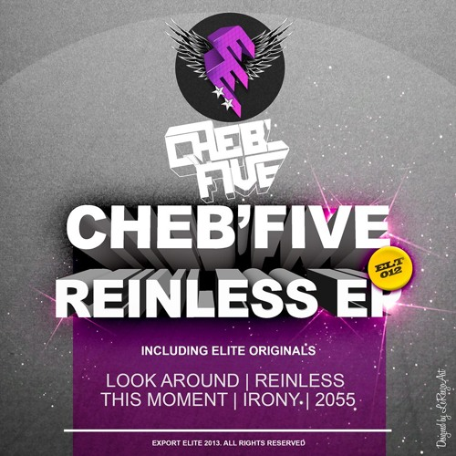 Cheb'Five - Reinless (Original Mix) [Export Elite] OUT NOW