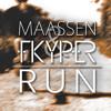 Dirk Maassen & FKYPER - Run
