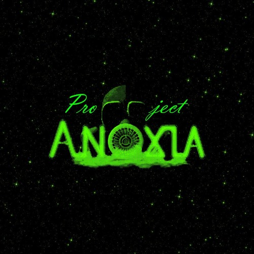Project Anoxia - Anoxia