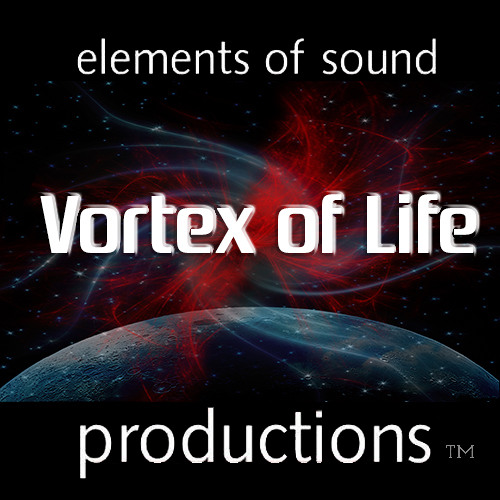 Vortex of Life - *2013 UK SONGWRITING CONTEST - ELECTRONIC / DANCE WINNER*