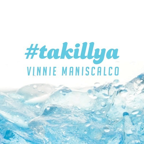 TaKillYa by Vinnie Maniscalco / FREE DOWNLOAD