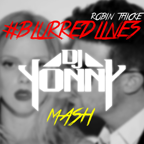 Blurred Lines vs Hey Hey [[DJ Yonny Mash]] ::clean::