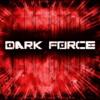 Dark Force - nein ! Doch ! ohh !