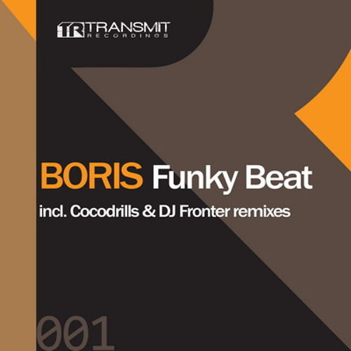 Boris - Funky Beat (Cocodrills Remix) [TRANSMIT RECORDINGS]