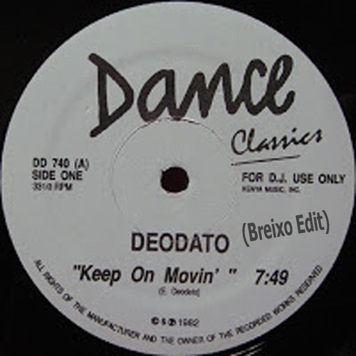 Deodato - keep on movin´  (Breixo Edit)  Free Download