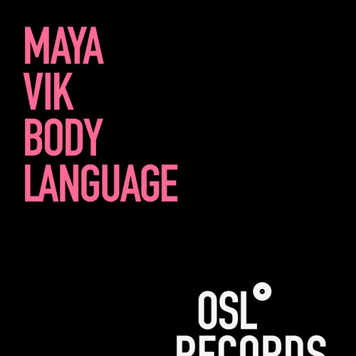 Maya Vik - «Body Language» (prod. Anand Chetty)