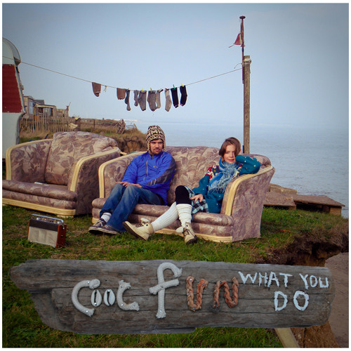 Cool Fun -  What You Do - Love Our Records